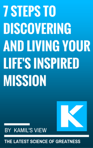 7 Steps to Discovering and Living Your Life's Inspired Mission Cover for Kamil's Kindle book